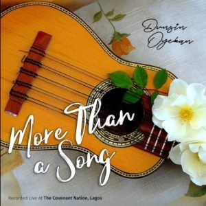 more than a song dunsin oyekan