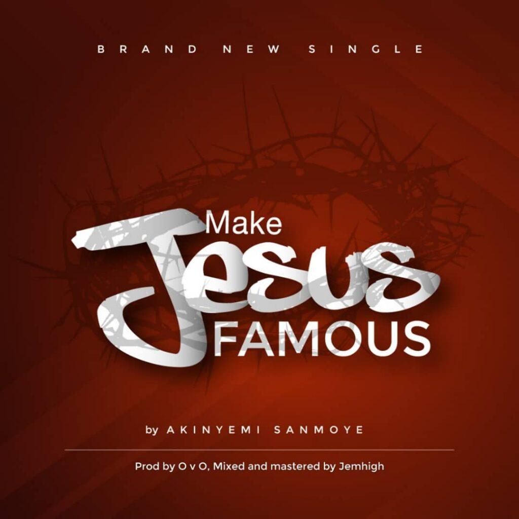 make jesus famous