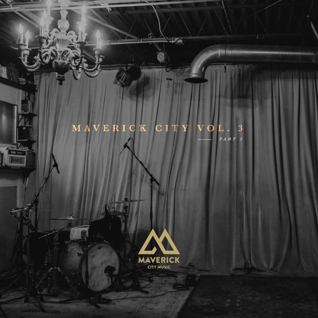 maverick city vol 3 pt 2