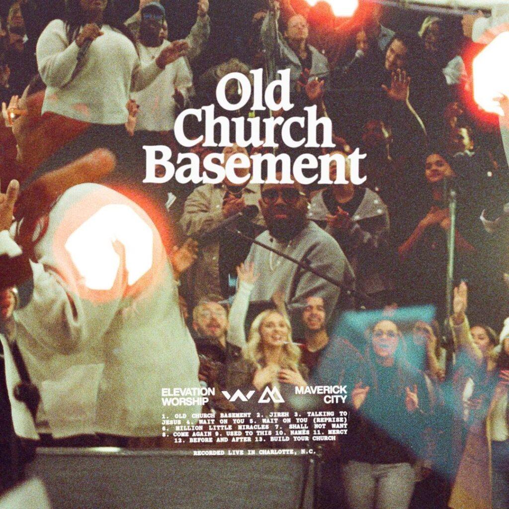 Elevation Worship - Old Church Basement