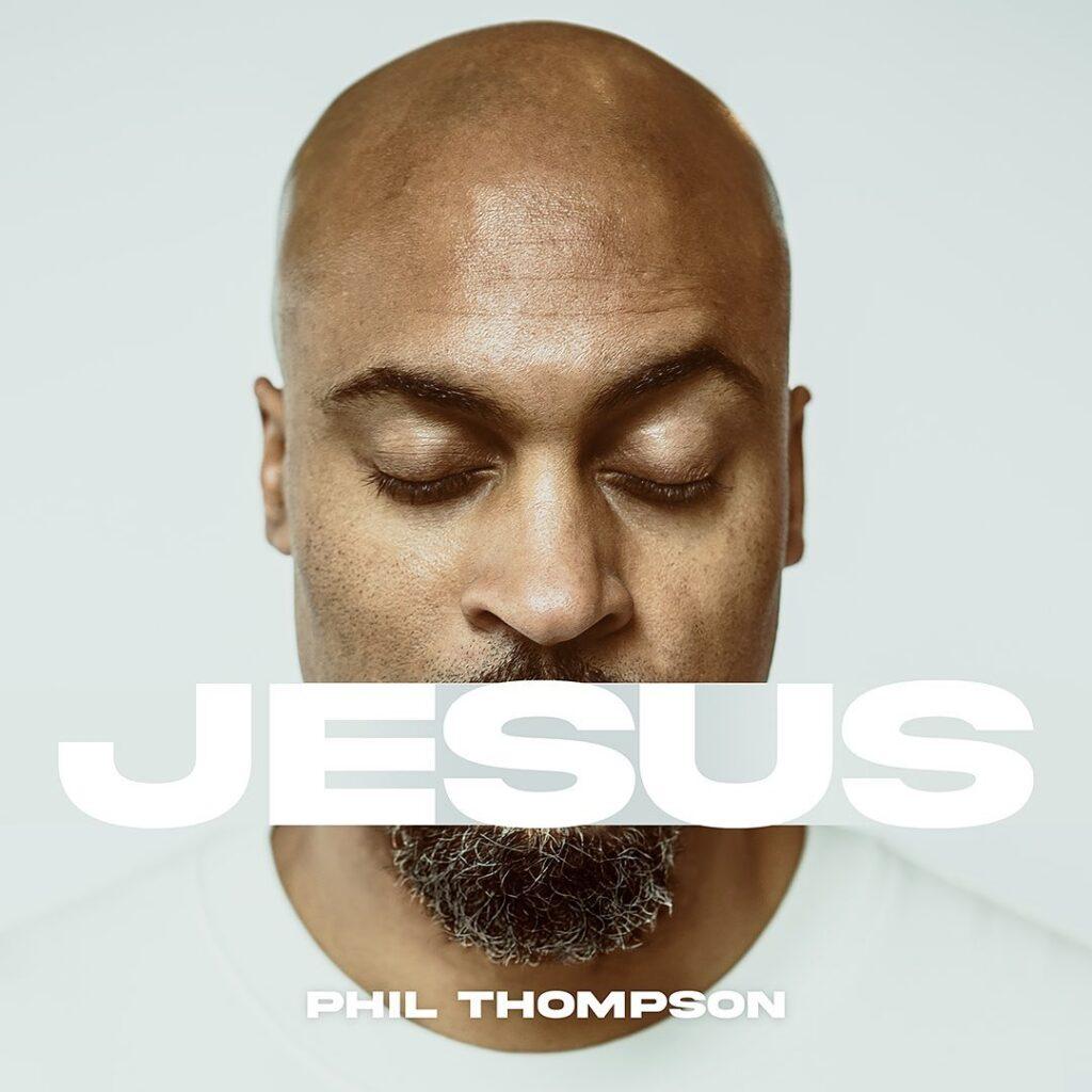 Phil-Thompson-Jesus