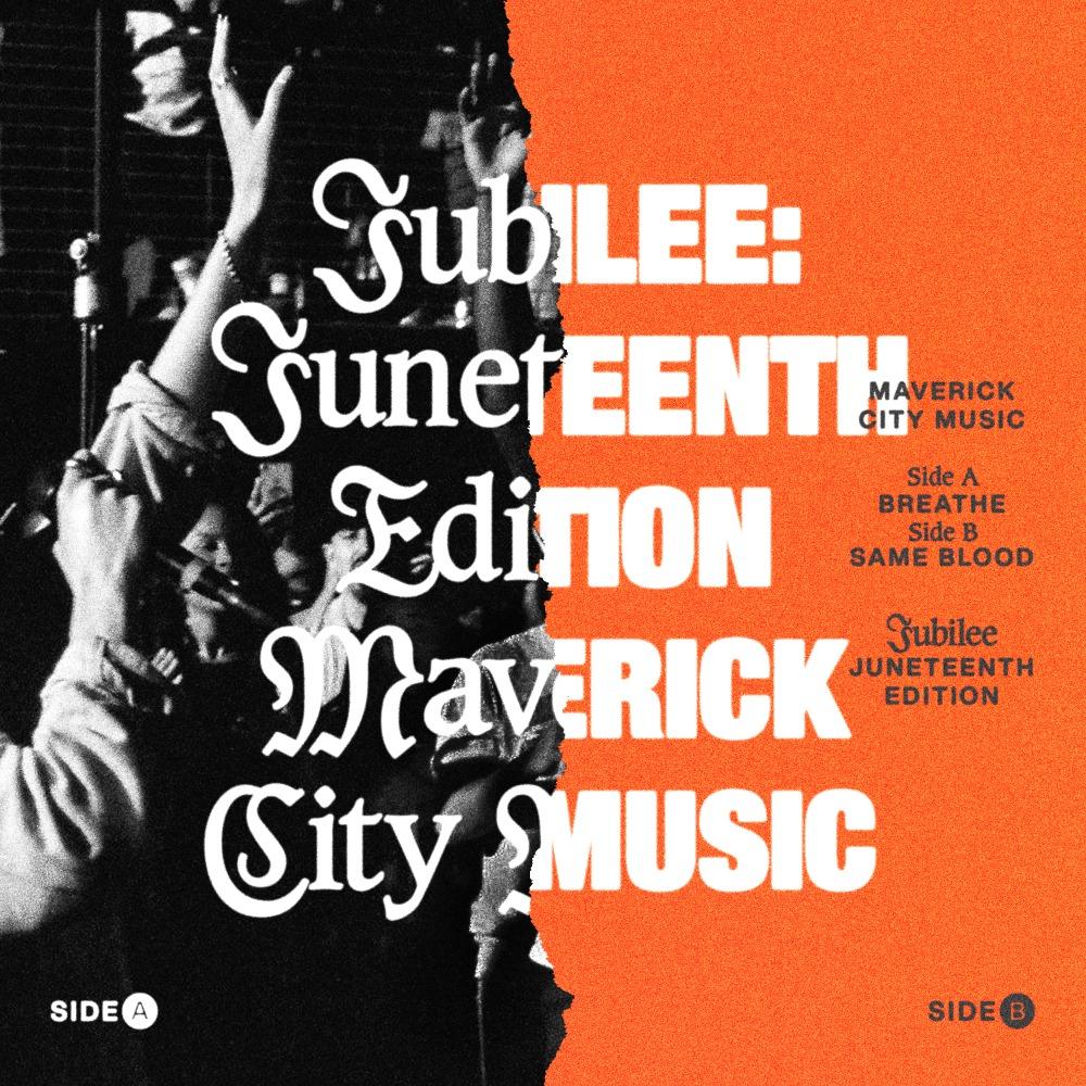 Juneteenth Edition - Maverick city