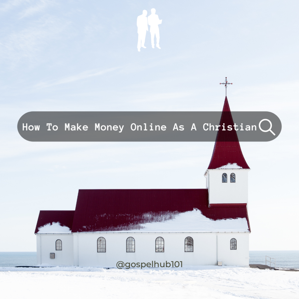Easiest way to make money online as a Christian (How to make money online as a Christian)